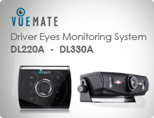 Vuemate Driver Eyes Monitoring System DL220A -  DL230A